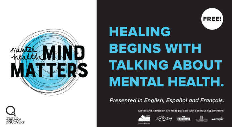 Mental Health Mind Matters exhibit at Fort Collins Museum of Discovery