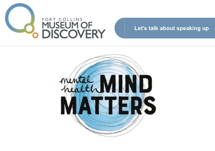 Mental Health: Mind Matters exhibition at Fort Collins Museum of Discovery